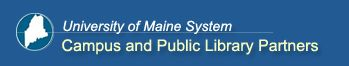 University of Maine Systems Libraries, campus and Public Partner Libraries